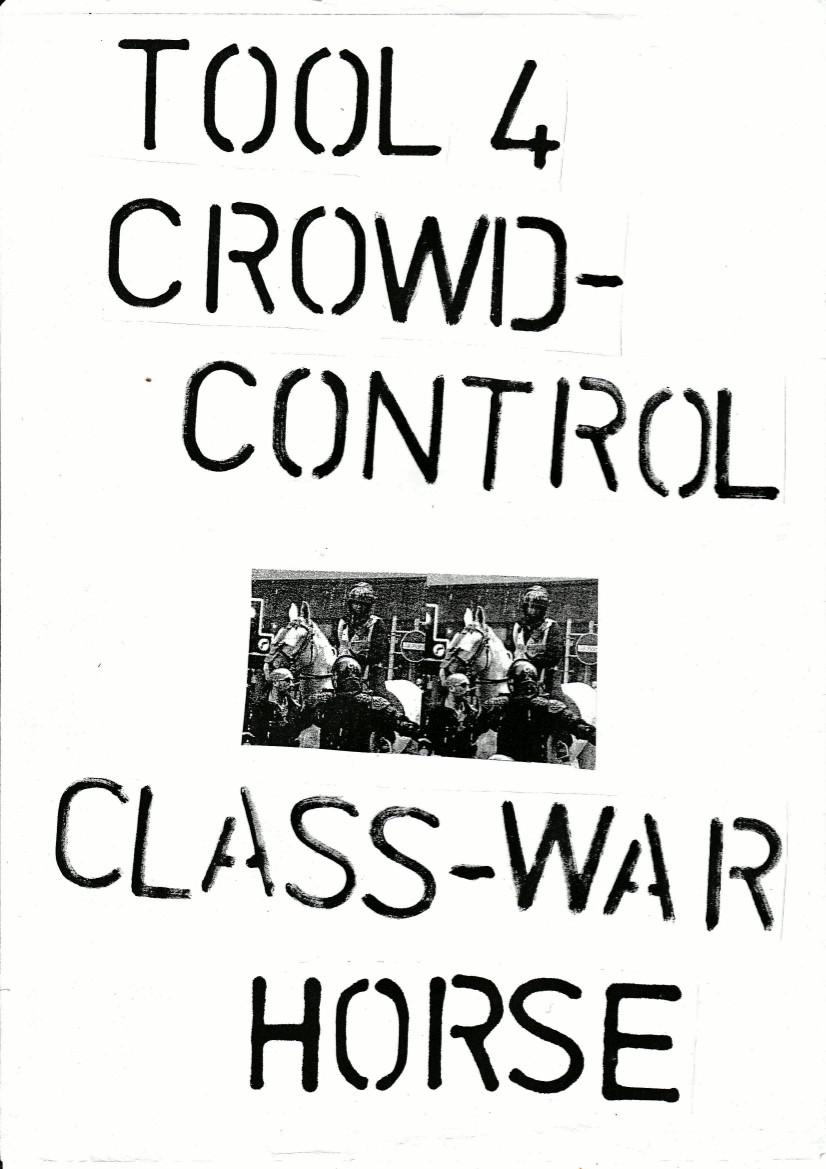 u-t-uk-tool-4-crowd-control-class-war-horse-anarch-1.jpg