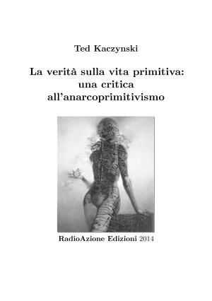 t-k-ted-kaczynski-la-verita-sulla-vita-primitiva-i-3.pdf